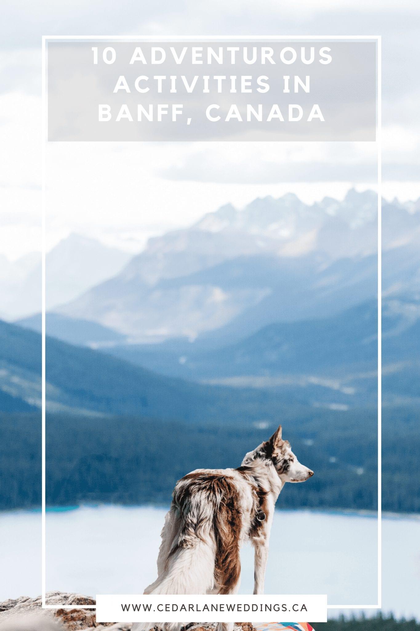 10 Adventurous Activities in Banff, Canada